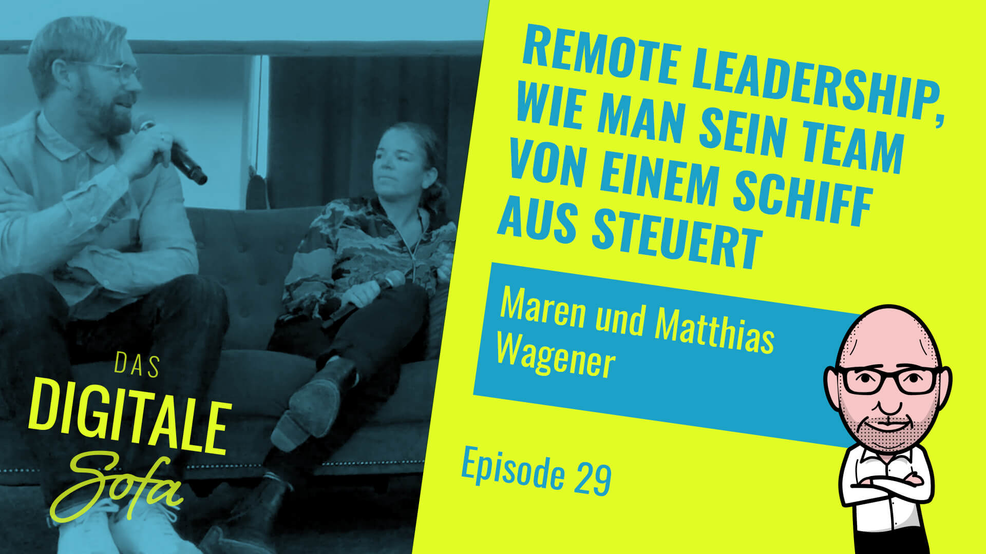 Remote Leadership, How to Steer Your Team From a Ship – Das Digitale Sofa #29 with Vast Forward