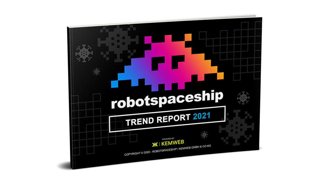 Download the new RobotSpaceship Trend Report for 2021!